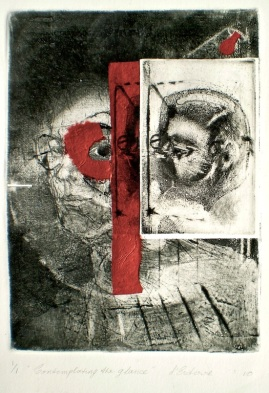 Etching titled Contemplating the Glance, 1/1, 2010, 25x18 cm print, 50x35 cm paper, intaglio, collage and chine-colle